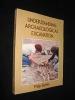 Understanding Archaeological excavation. Barker Philip