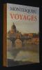Voyages. Montesquieu