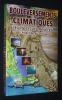 Bouleversement climatiques : leurs cycles révélés, de l'Atlantide au 21e siècle. Châtillon Pierre de