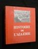 Histoire de l'Algérie. Collectif