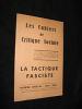 Les Cahiers de critique sociale, numéro spécial : La Tactique fasciste. Collectif