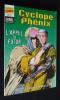 Un Récit complet Marvel (n°46) : Cyclope & Phénix - L'appel du futur. Lobdell Scott