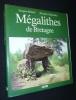 Mégalithes de Bretagne. Briard Jacques