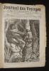 Journal des voyages et des aventures de terre et de mer (1ere année, juillet 1877 - juillet 1878). Collectif