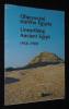Objevovani starého Egypta. Unearthing Ancient Egypt, 1958-1988. (Prace Ceskoslovenského egyptologického ustavu University Karlovy v Egypte. Activities ...