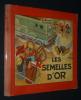 Les Aventures de Fripounet et Marisette : Les Semelles d'or. Bonnet R.