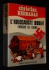 L'Holocauste oublié : Le massacre des tsiganes. Bernadac Christian