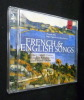 French and English songs (coffret 2 CD). Vaughan William, Poulenc Francis, Ravel Maurice, Fauré Gabriel, Peel Graham, Butterworth George, Quilter ...
