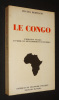 Le Congo : Formation sociale et mode de développement économique. Bertrand Hugues