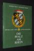 Die Pfalz am Rhein : 2000 Jahre Landes-, Kultur- und Wirtschaftsgeschichte. Haas Rudolf, Probst Hansjörg