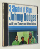 3 Shades of Blue - Johnny Hodges with Leon Thomas and Oliver Nelson (CD). Hodges Johnny, Thomas Leon, Nelson Oliver