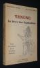 Tenung : Le livre des explications. Berthier Marie-Thérèse, Sweeney John-Thomas