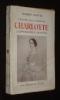 L'Epopée des Habsbourg : Charlotte, l'impératrice fantôme. Goffin Robert