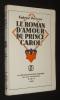 Le Roman d'amour du Prince Carol. Perreux Gabriel