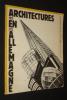 Architectures en Allemagne, 1900-1933. Collectif