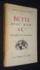 Butte, Boul' Mich' & Cie : Souvenirs d'un chansonnier. Devilliers René