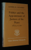 Politics and the Appointment of Justices of the Peace, 1675-1720. Glassey Lionel K. J.