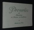 Proverbes et maximes de France et d'ailleurs. Collectif