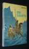L'Ingénieux hidalgo Don Quichotte de la Manche. Cervantes