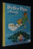 Peter Pan et Wendy. Disney Walt, Collectif