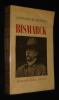 Bismarck. Grunwald Constantin de