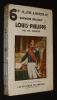 Louis-Phillippe, roi des français : Le chemin vers le trône. Recouly Raymond