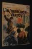 L'Insurrection de Varsovie (Collection Patrie, n°93). Carrière J.