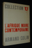 L'Afrique noire contemporaine. Merle Marcel