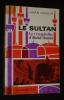 Le Sultan : la tragédie d'Abdul Hamid. Haslip Joan