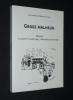 Gross Malheur : Rennes la guerre 1939-1945 racontée autrement. Rabault-Larzul Anne-Marie