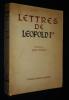 Lettres de Léopold Ier, premier roi des Belges. Bronne Carlo, Léopold Ier, Le Premier Roi des Belges