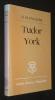 Tudor York. Palliser D. M.