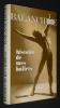 Histoire de mes ballets. Balanchine George