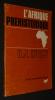 L'Afrique préhistorique. Hugot Henri-Jean