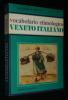 Vocabolario etimologico - Veneto Italiano. Turato G. F., Durante D.