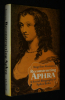 Reconstructing Aphra: A Social Biography of Aphra Behn. Goreau Angeline