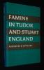 Famine in Tudor and Stuart England. Appleby Andrew B.