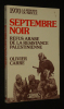 1970, Septembre noir : Refus arabe de la résistance palestinienne. Carré Olivier