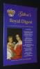 Gilbert's Royal Digest (Volume Three, Number Two - Spring 2006) : Archduchess Sophie of Habsburg - Memoirs of Grand Duchess Olga Alexandronova - Royal ...