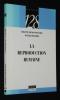 La Reproduction humaine. Denis-Pouxviel Colette, Richard Daniel