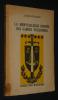 La Merveilleuse épopée des gardes Wallonnes : En Espagne et en Italie (Collection Durendal n°71). Sottiaux Jules