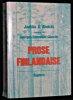 Prose Finlandaise. Anthologie. Collectif, Ahokas Jaako A.