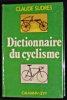 Dictionnaire du cyclisme. Sudres Claude