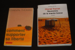 Lot de 2 ouvrages de Chantal Thomas : Comment supporter sa liberté - Souvenirs de la marée basse (2 volumes). Thomas Chantal