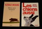 Lot de 2 ouvrages d'Azouz Begag : Les Chiens aussi - Dites moi bonjour. Begag Azouz