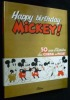 Happy birthday Mickey. Mandry Michel R.