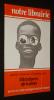 Notre librairie (n°68, janvier-avril 1983) : Approche historique et thématique des littératures africaines. Collectif