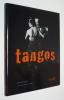 Tangos. Thomas Jean-Luc