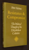 Resistance & Compromise : The Political Thought of the Elizabethan Catholics. Holmes Peter