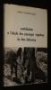 Contribution à l'étude des paysages végétaux du Bas-Dahomey (Annales de l'Université d'Abidjan, 1969 - série G - Tome 1 - Fascicule 2). Mondjannagni ...